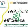 Riforma della tariffa elettrica, focus alla VII Conferenza Nazionale per l'Efficienza Energetica